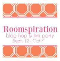 Roomspiration Blog Hop & Link Party